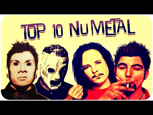 Top 10 Nu Metal Bands Топ 10 Ню Метал групп