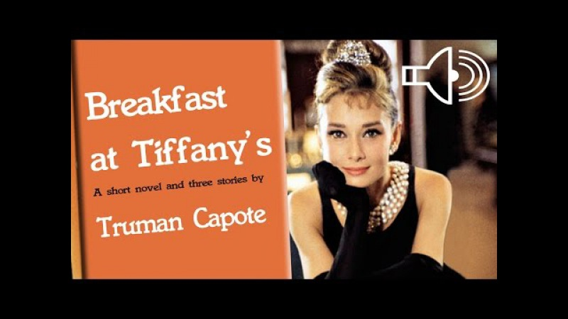 an analysis of the novel breakfast at tiffanys by truman capote Immediately download the breakfast at tiffany's summary, chapter-by-chapter analysis, book notes to understand or teach breakfast at tiffany's by truman capote.