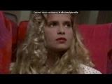 «Isabel» под музыку Julio Iglesias - Manuela из сериала