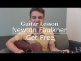 Get Free - Newton Faulkner (Guitar LessonTutorial) with Ste Shaw