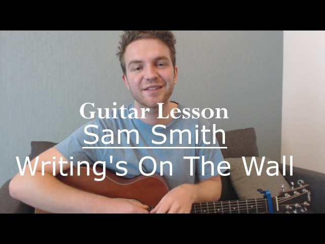 Sam Smith - Writing's on The Wall (Fingerstyle Guitar Lesson/Tutorial/James Bond 007 Theme/Spectre)