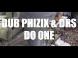 Dub Phizix and DRS - Do One - SenkaSonic