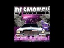DJ Smokey Da Smoke Tape Vol 1