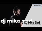 DJ Mike Zed (Krasnoyarsk)