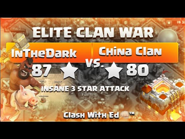 Clash of Clans ELITE WAR InTheDark vs China Clan 3 Star TH11 Attacks