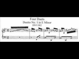 J.S. Bach - BWV 802 - Duetto No.1 e-moll / E minor