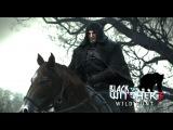 The Witcher 3: Wild Hunt\Ведьмак 3: Дикая охота.