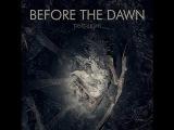 Before the Dawn - Deadlight Full Album