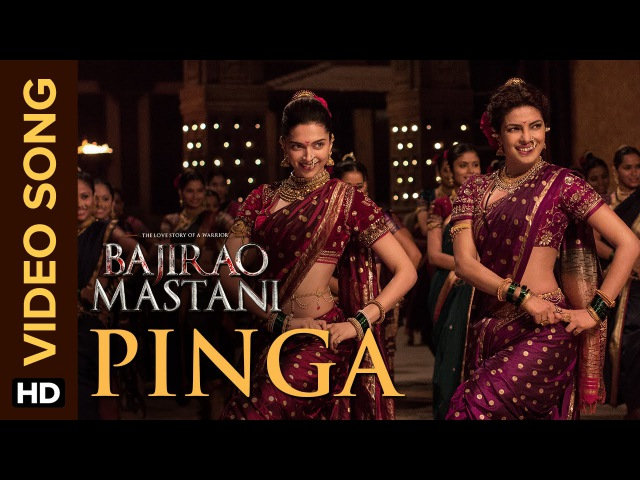 Pinga   Official Video Song   Bajirao Mastani   Deepika Padukone, Priyanka Chopra
