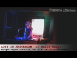 Lost in Amsterdam vol040 ! DJ Helga Hayes в эфире на Модном Радио. httpvk.comhelgahayes_club
