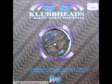 Klubbheads - Klubbhopping (Klubbheads '97 Drum 'N Bass Mix)