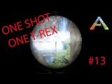 ARK Survival Evolved (Новый сезон) - #13 - One Shot One T-Rex