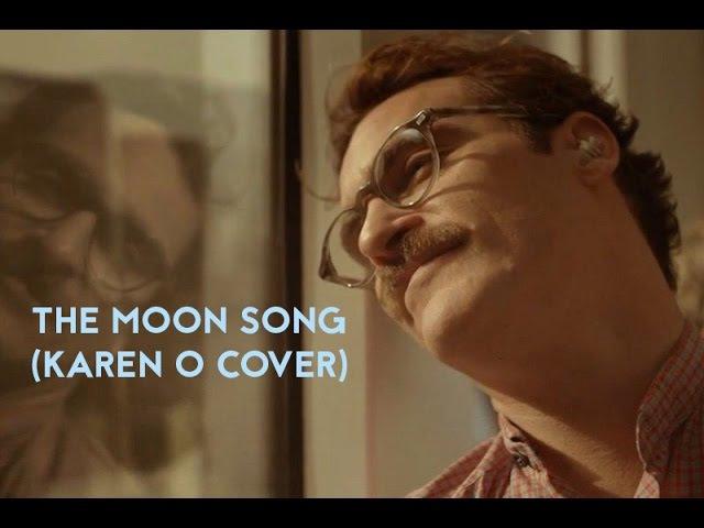 The Moon Song (Karen O cover)