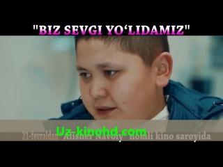 Биз севги йулидамиз узбек кино 2016, uz-kinohd.com