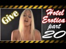 Hotel Erotica 18+ part #20 Give It to Me  HD music