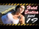 Hotel Erotica 18+ part #19 Sunbathing HD music