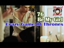 Hotel Erotica 18+ part #76 Be My Girl - Crazy Game Of Thrones HD music