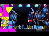 Blame (Full Gameplay) - Calvin Harris feat. John Newman Just Dance 2016