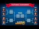 Clash Royale YouTuber Tournament ♦ FULL VERSION ♦ EPIC Battles!
