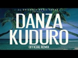 Danza Kuduro (Official Extended Remix) Don Omar ft. Lucenzo, Daddy Yankee &amp Arc