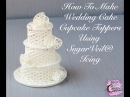 How To Make Wedding Cake Cupcake Toppers Using SugarVeil® Icing
