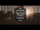 Live To Ride - The Farm Project Ft. Blake Samson