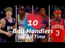 Top 10 NBA Ball Handlers of All Time
