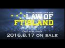 FTISLAND「Arena Tour 2016 -Law of FTISLAND : N.W.U-」ダイジェスト映像