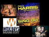 Paul Harris Feat. Deborah French - Sing Oh (Wideboys Miami Club Mix)