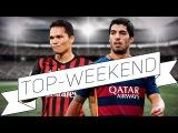 Suarez and Bacca. Heroes of the week TOP-weekend Герои недели. Суарес и Бакка ТОП-уикенд