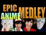 Epic Anime Medley