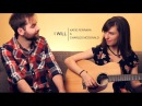 THE BEATLES - I Will Duet ft. Katie Ferrara Charles McDonald