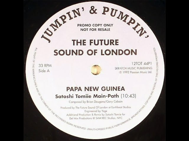 The Future Sound Of London – Papua New Guinea (Satoshi Tomiie Main Path)