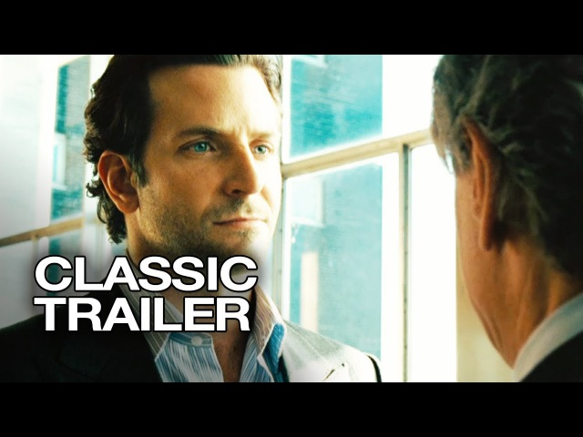 Limitless 2011 Official Trailer 1 Bradley Cooper Movie
