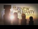 Друнвало Мельхиседек - Рождение Нового Человечества (документальные фильмы)