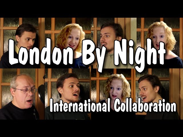 London By Night (Singers Unlimited) - International multitrack collaboration