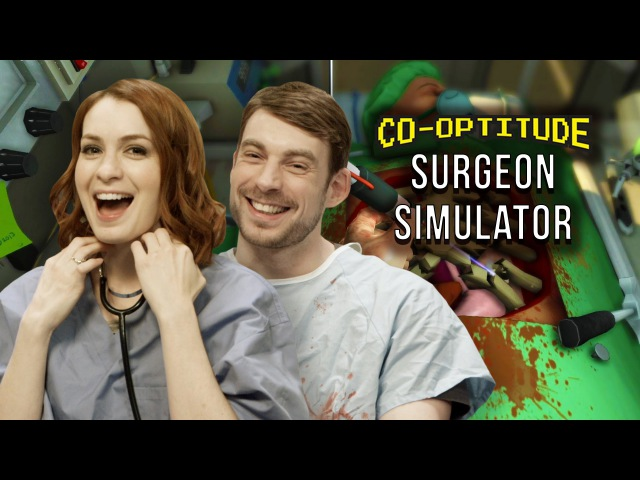 Let's Play Surgeon Simulator! (Co-Optitude w/ Ryon Felicia Day)