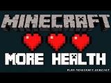 Обзоры модов minecraft 1.2.5 - 1.6.4 : More  HealthEnhanced — Прокачай свое здоровье