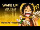 [DiWilliam Tenshi] Wake up! {RUS vocal cover by Radiant Records} / One Piece