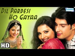 братские узы? 2003 г Dil Pardesi Ho Gaya {HD} - Kapil Jhaveri - Saloni Aswani - Amrish Puri - Romantic Bollywood Movie