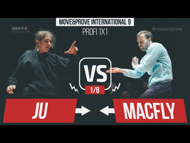 Ju vs. Macfly | 1/8 | Profi 1x1 @ MoveProve 9 / 2016