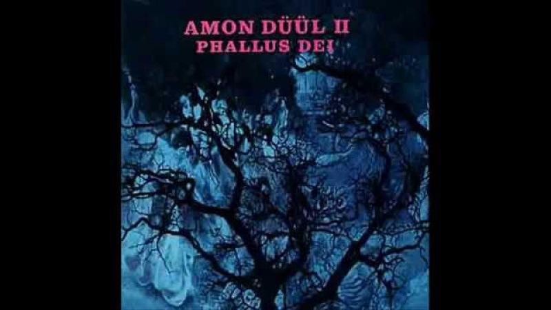 Amon Duul II - Phallus Dei (1969) German Prog