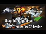 KOF XIV - 2Trailer Vs 3Trailer - Graphics Comparison