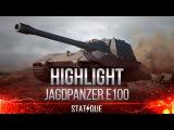 highlight @ Jagdpanzer E 100 - Арийская мощь!