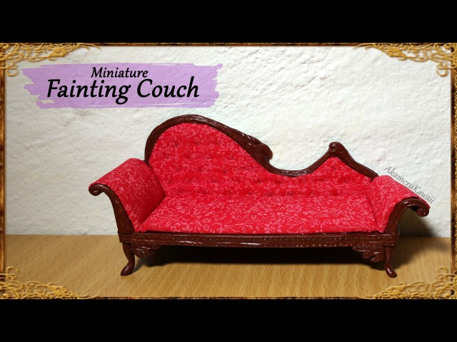 Miniature Doll Fainting Couch - Polymer Clay/Fabric Tutorial
