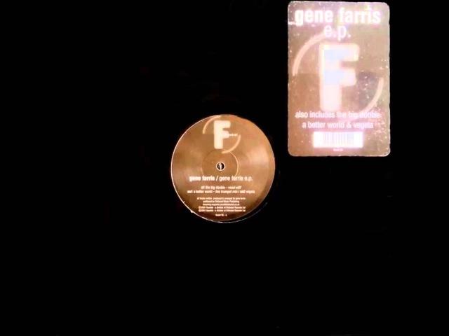 Gene Farris - The Big Doobie (Vocal Edit)