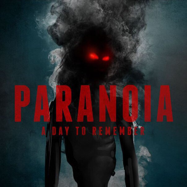 A Day To Remember - Paranoia [single] (2016)