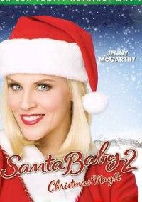 La hija de Santa Claus 2 (Santa Baby 2)
