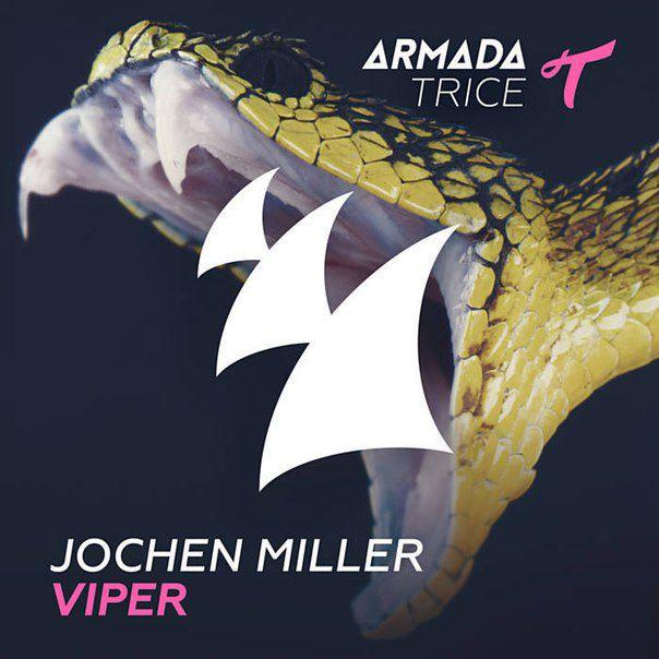 Jochen Miller - Viper (Radio Edit)
