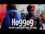 Ho99o9: